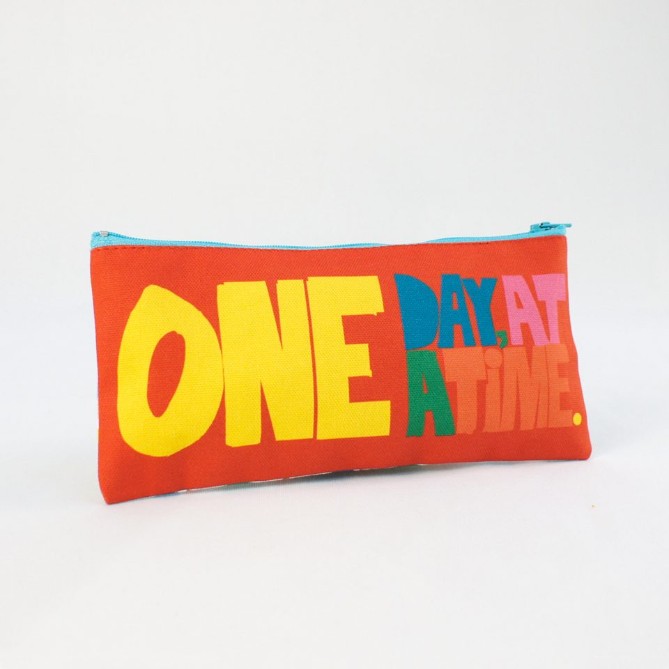 One Day at a time RUDE Design Pencil Case