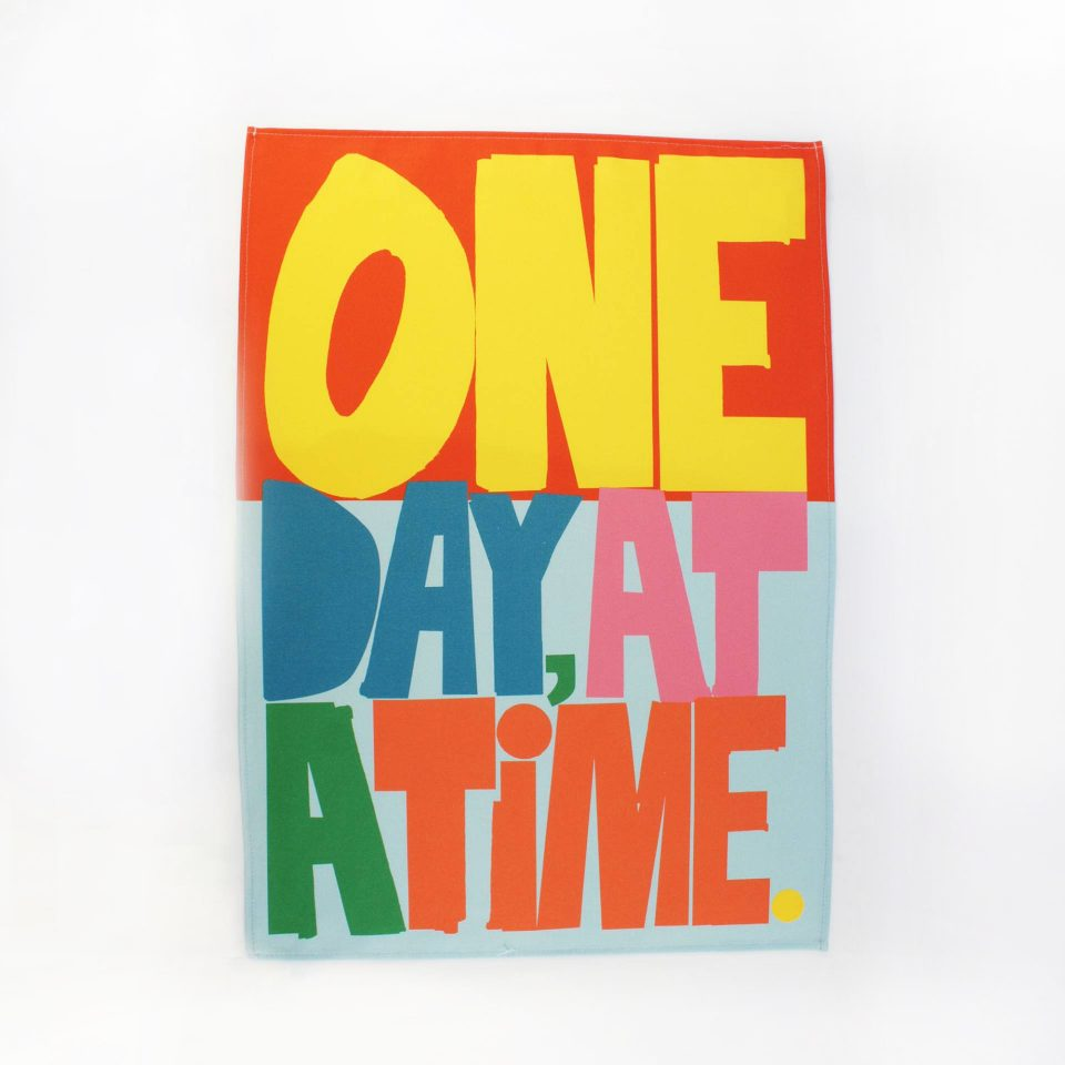 One Day at a Time RUDE Tea Towel